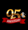 golden 95 years anniversary template with red vector image vector image