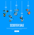 scooter sale advertising with city motorbikes vector image vector image