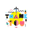 thank you colorful memphis style composition vector image vector image