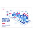 innovative smart city isometric landing vector image vector image