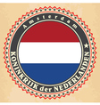 Vintage label cards of Netherlands flag vector image vector image