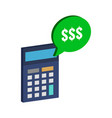 calculator and dollar symbol flat isometric icon vector image vector image