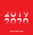 happy new year 2019 - 2020 typography design for vector image vector image