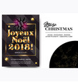 joyeux noel 2018 merry christmas in french vector image vector image