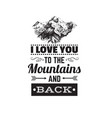 quote typographical background about love with vector image vector image