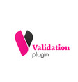 sign validation plugin vector image