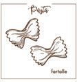 pasta farfalle chalk sketch icon for italian vector image vector image
