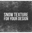 snow texture for your design vector image vector image
