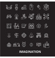 imagination editable line icons set on vector image vector image