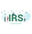 irs internal revenue service concept with big vector image vector image