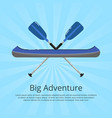big adventure banner with kayak and paddles vector image