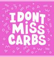danger carbs healthy lifestyle nutrition problem vector image vector image
