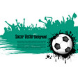 grunge background soccer ball and football fans vector image vector image
