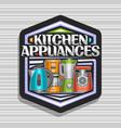 logo for kitchen appliances vector image vector image