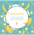 banana background placard with healthy fruit food vector image vector image