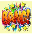 bang vector image vector image
