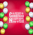 happy new year christmas card air balloons text vector image vector image