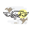 international bird day vector image