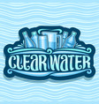 logo for clear water vector image vector image
