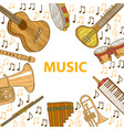 musical instruments template in hand drawn style vector image
