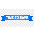 blue ribbon with time to save title vector image vector image