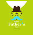 happy father day black hat and blue mustache vector image vector image