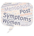Hormone Therapy Reduced Physical Post Menopausal vector image vector image