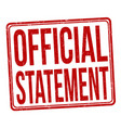 Official statement grunge rubber stamp