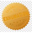 golden exhumation badge stamp vector image