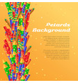 petards background pyrotechnics colorful rockets vector image