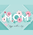 happy mothers day holiday banner mother day card vector image