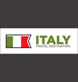 italy travel destination promotional poster vector image vector image