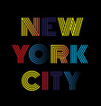 New York City typography t-shirt graphics vector image