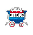 welcome circus logo emblem for amusement park vector image vector image