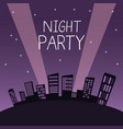 city night party vector image
