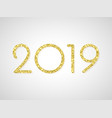 2019 happy new year glitter sparkling card vector image vector image