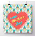 greeting card-happy mothers day 1 vector image vector image