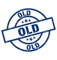 old blue round grunge stamp vector image vector image