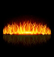 wall of fire with weak reflection on black vector image vector image