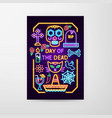 day of the dead neon flyer vector image vector image