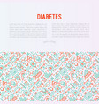 diabetes concept with thin line icons vector image