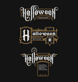 halloween vintage font set emblem in old vector image vector image
