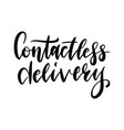 contactless delivery lettering quote coronavirus vector image vector image