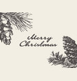 merry christmas card drawn pine cone sketch vector image vector image