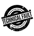 technical fault rubber stamp vector image vector image