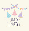 hats pennants confetti celebration festive party vector image
