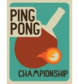 Ping Pong typographical vintage style poster vector image vector image