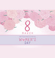 8 march international womens day design vector image vector image