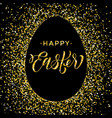 happy easter gold glitter egg premium paschal vector image