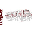 learn spanish in spain text background word cloud vector image vector image
